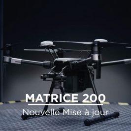 Nouvelle mise à jour du Matrice 200