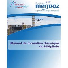 Manuel de formation théorique du télépilote – Mermoz